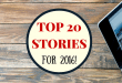 top 20 stories for 2016 from dai manuel