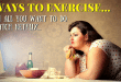 6 ways to exercise when all you want to do is binge