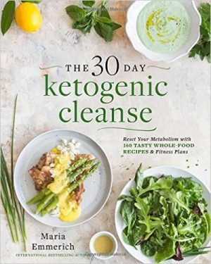 The 30 Day Ketogenic Cleanse - great recipes! / Order at http://amzn.to/2kPJl14