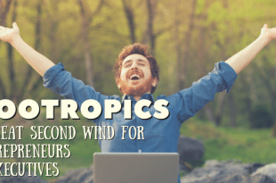 Nootropics A Great Second Wind for Entrepreneurs and Executives