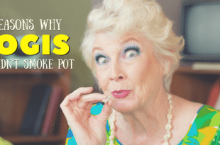 6 Reasons for Why Yogis Should Not Smoke Cannabis