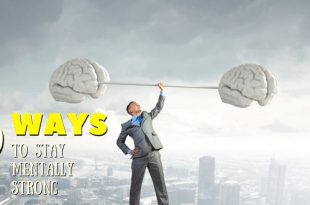 9 ways to stay mentally strong